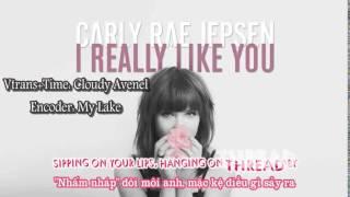 [Vietsub] Carly Rae Jepsen -  I Really Like You