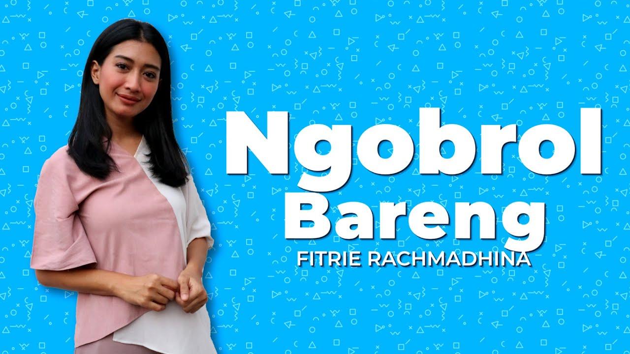 Download #NgobrolBareng - Fitrie Rachmadhina Pernah Memaafkan Pasangan Ketika Diselingkuhi ?!