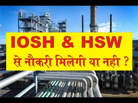 IOSH, HSW and JOB | job education | safety course training institute
