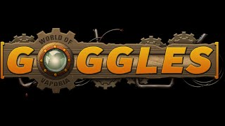 Goggles - World of Vaporia: Inventors