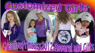 Customized Girl and Creative Princess Apparel and Gifts