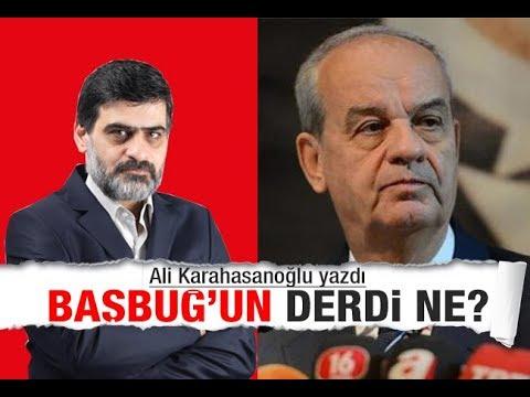 Ali Karahasanoğlu : Dünkü Başbuğ bugünkünü nasıl yalanlıyor!
