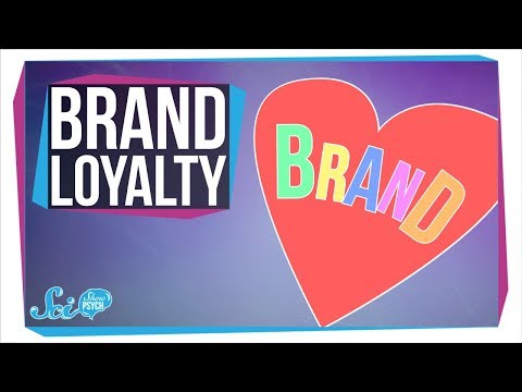 Why Are We Loyal to Certain Brands?