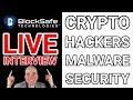 Live Interview George Waller, CEO BlockSafe Technologies