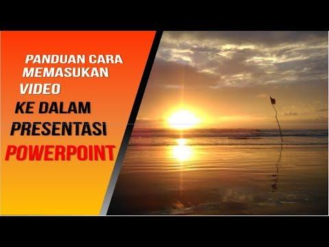 Cara Mudah Memasukkan Video atau Film ke dalam Presentasi PowerPoint