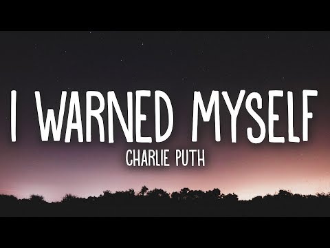 Charlie Puth - I Warned Myself (Lyrics) music