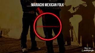 MusicDog - Mariachi Mexican Folk - Royalty Free Music