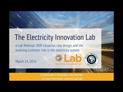 eLab Webinar: DER valuation, rate design, and the evolving customer role in the electricity system