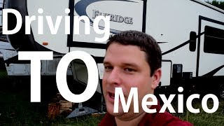 Driving to San Miguel de Allende, Part 1 | Full time Family Travel