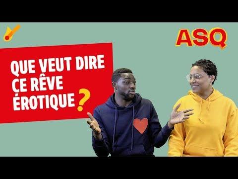 ASQ - Que veut dire ce rêve érotique ? ft Nadjélika & Sacko