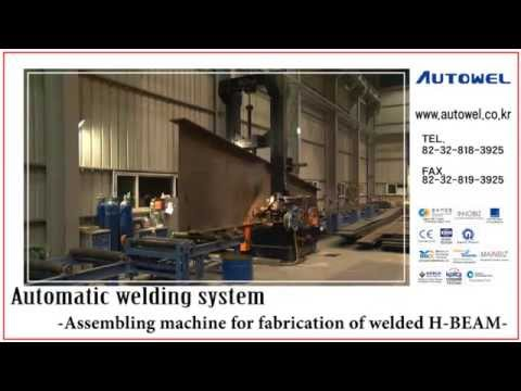 Structural Steel Processing & Fabrication Equipment (H-Beam / PEB / I-Beam / Pipe) - Autowel Company