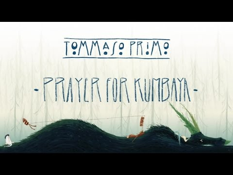 02 Tommaso Primo - Prayer for Kumbaya