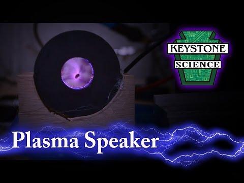 How To Make A Plasma Speaker