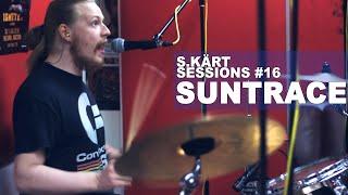 SUNTRACE || Live S.Kärt Sessions #16