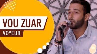 Vou Zuar  - Voyeur (Roda de Amigos FM O Dia) 4ª Ed