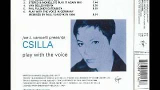Joe T. Vannelli Presents Csilla - Play With The Voice (Stereo & Monello