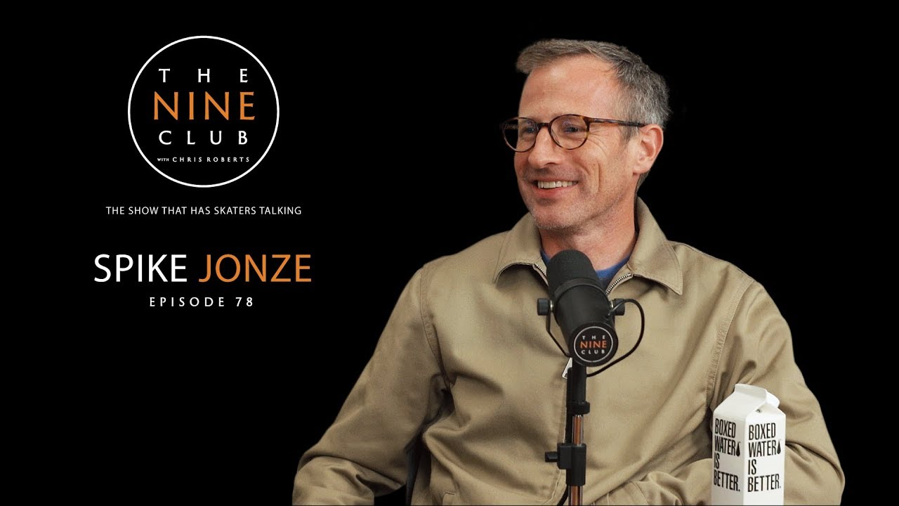 Download Spike Jonze | The Nine Club With Chris Roberts - Episode 78