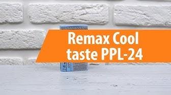 Распаковка Remax Cool taste PPl-24 / Unboxing Remax Cool taste PPl-24