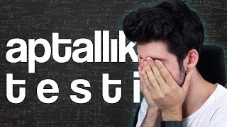 APTALLIK TESTİ! (Idiot Test)