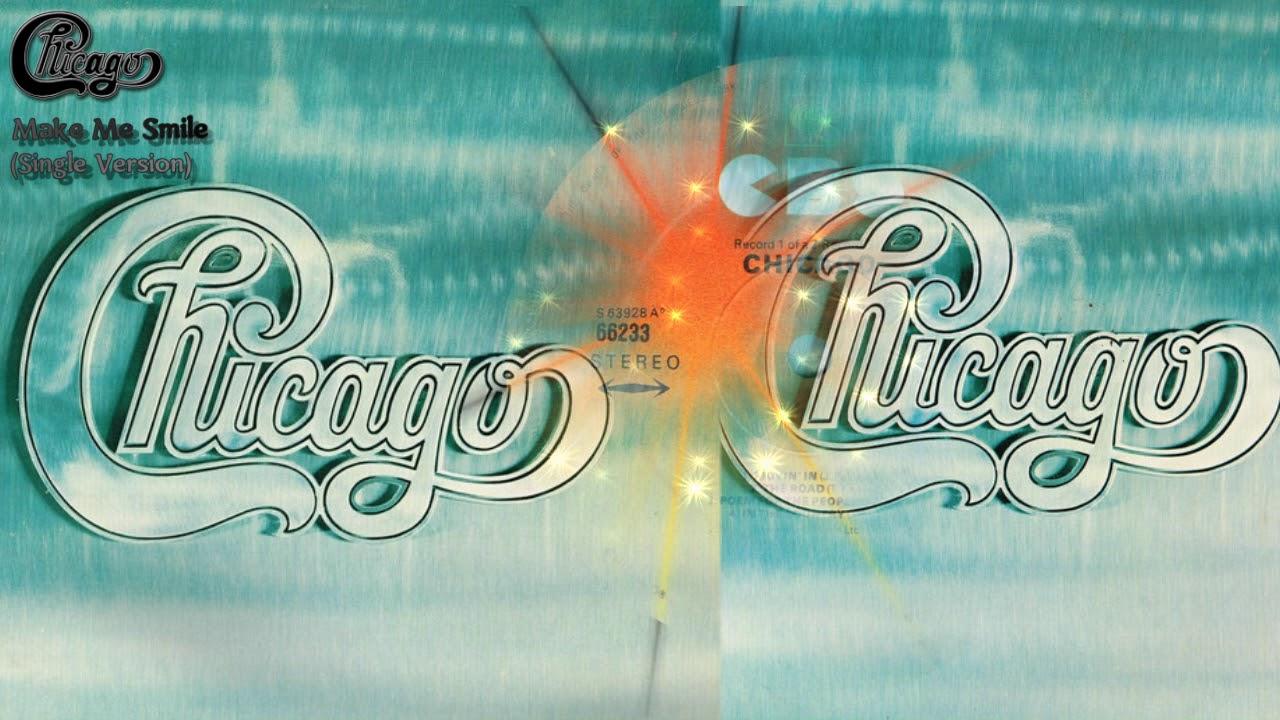 Make Me Smile (Single Version) - Chicago (Chicago II
