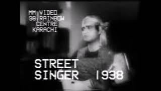 Babul mora Naihar chhuto hi jay -- K L Saigal -- Street Singer --Instrumental