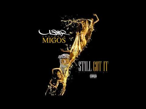 I Still Got It- Usher ft. Migos (Remake)