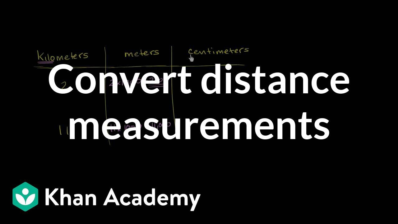 how to convert kilometers to meters and meters centimeters | khan