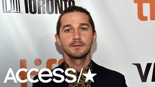 Shia LaBeouf Will Play Character Based On His Own Father In Upcoming Film 'Honey Boy' | Access