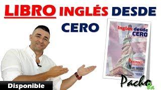 Libro de Inglés desde cero para Principiantes y Nivel básico