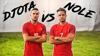 1 VS 1 CHALLENGE | DJOTA vs NOLE