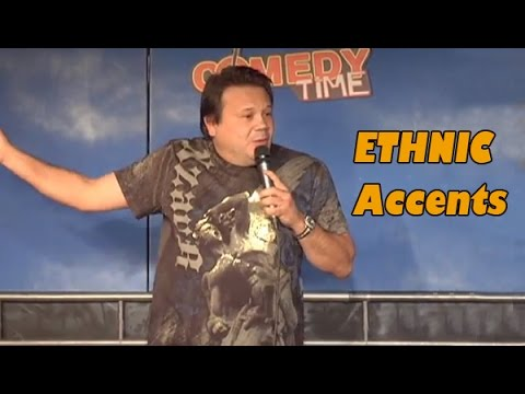 Ethnic Accents (Stand Up Comedy)