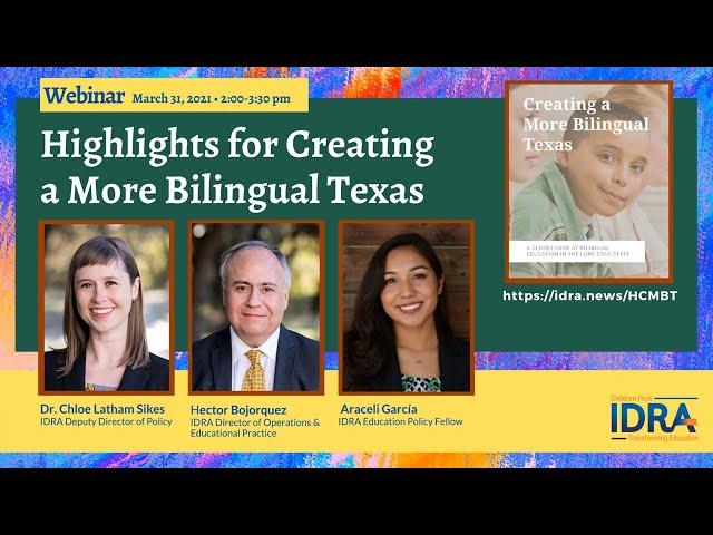 Highlights for Creating a More Bilingual Texas – IDRA Webinar