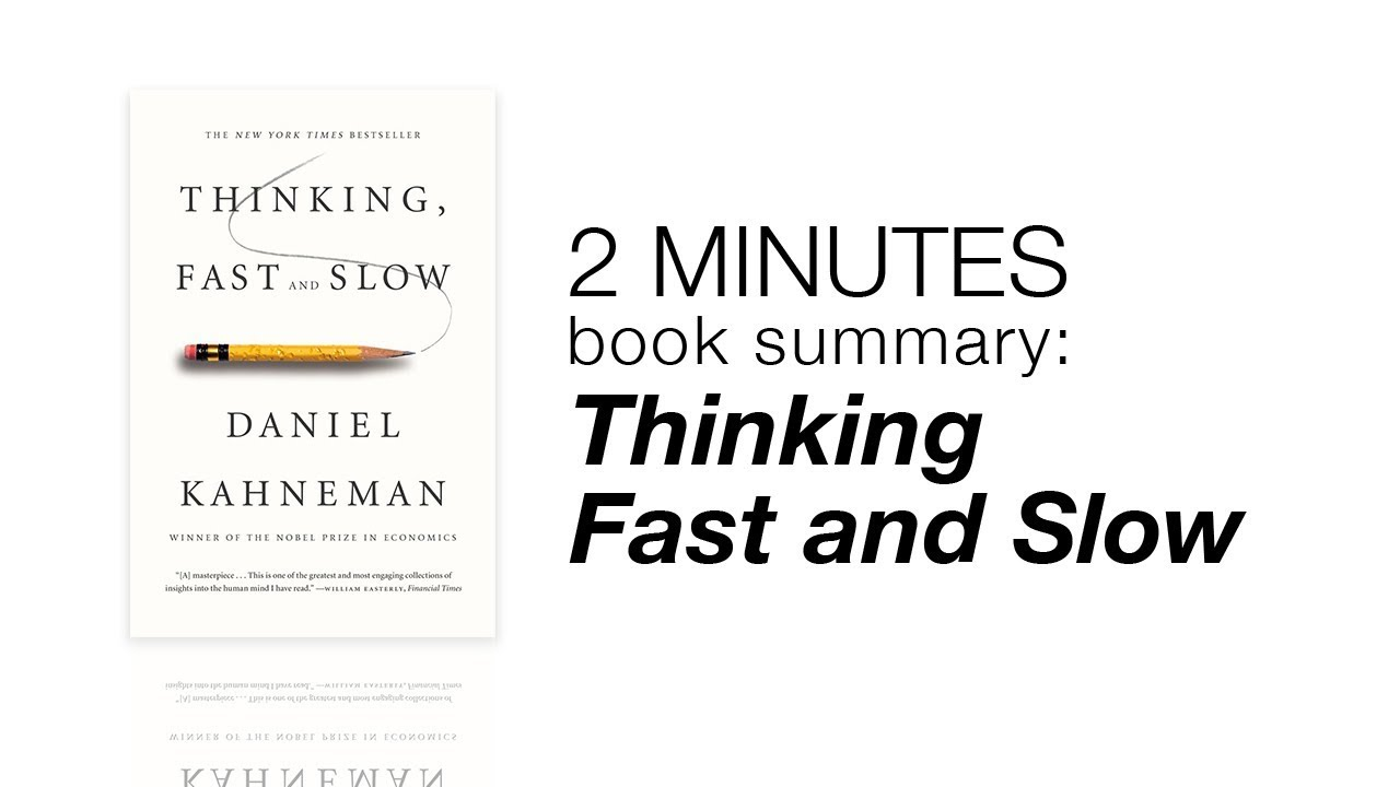 2 minutes book summary thinking fast and slow youtube