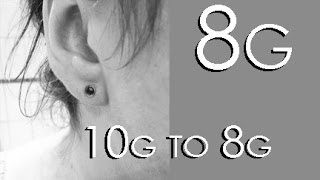 stretching my ears 10g to 8g 2 4mm to 3 2mm