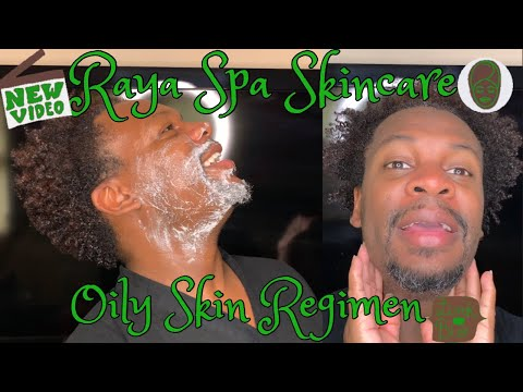 Raya Spa| Oily Skin Regimen| All Natural Skincare| All Natural Face Products|
