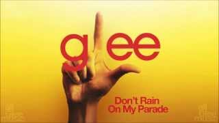 Don't Rain On My Parade   Glee [HD FULL STUDIO]