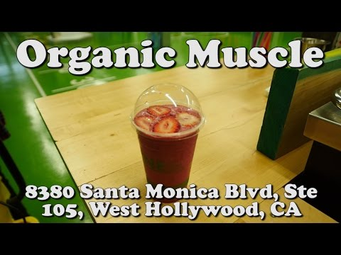 ORGANIC MUSCLE - West Hollywood, CA