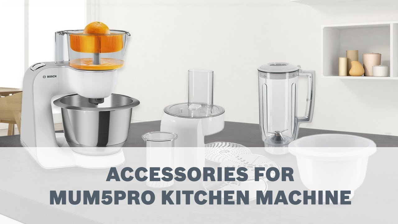 Bosch Mum5PRO Kitchen Machines   Accessories User Guide