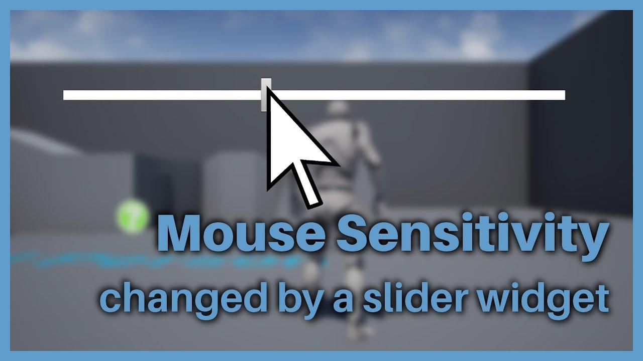 Unreal Engine 4 Tutorial - Changing Mouse Sensitivity using a Slider Widget