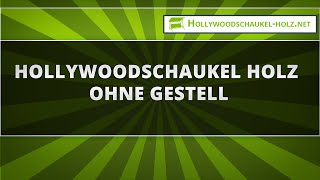 Hollywoodschaukel Holz ohne Gestell