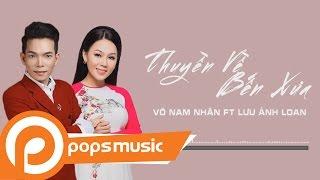 Thuyền Về Bến Xưa - Võ Nam Nhân ft Lưu Ánh Loan