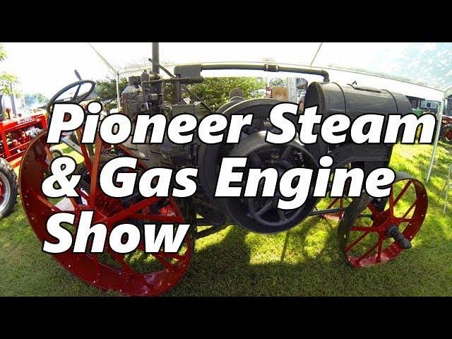 Pioneer Steam & Gas Engine Show 2018