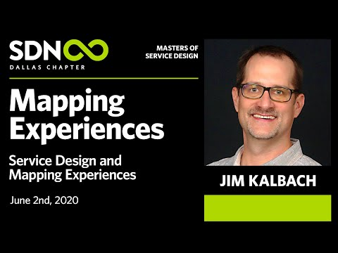 Masters of Service Design: Jim Kalbach - Service Design & Experience Mapping