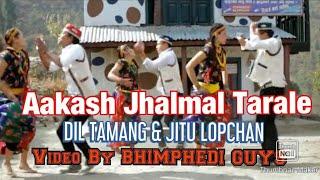 """Aakashai Jhalmala Tarale"" NEPALI TAMANG SELO BY DIL TAMANG/JITU LOPCHAN VIDEO BY BHIMPHEDI GUYS."