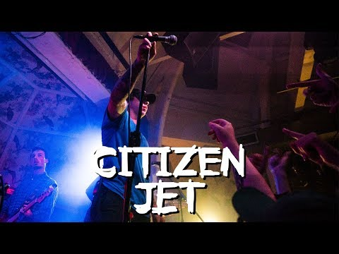 Citizen - Jet - LIVE at Manchester Deaf Institute 03/10/17