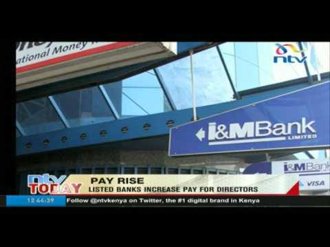 Pay rise: Listed banks increase pay for directors