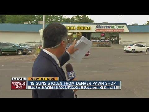 19 guns stolen from Denver pawn shop