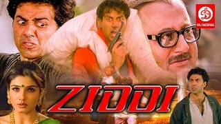 Ziddi - Bollywood Action Movies | Sunny Deol, Raveena Tandon | Bollywood Romantic Action Drama Movie