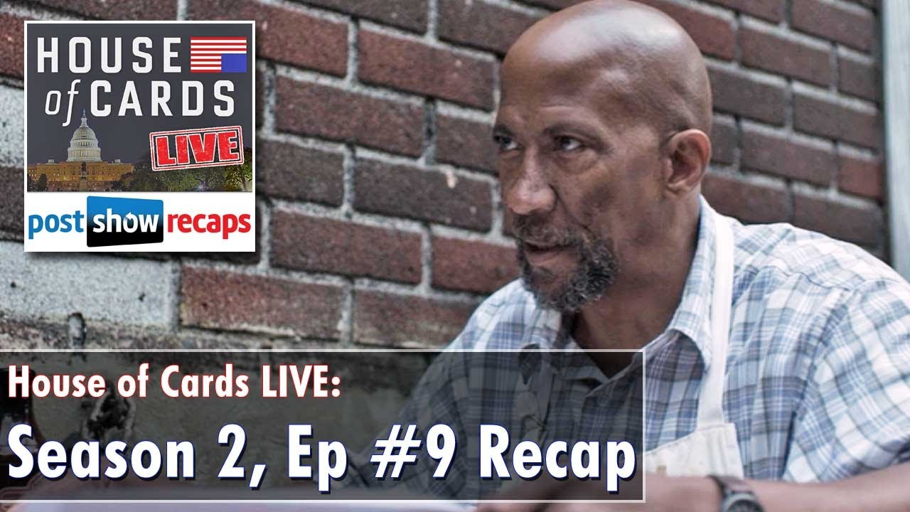 house of cards season 2, episode 9 review | chapter 22 recap - youtube
