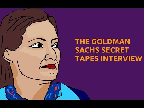 Goldman Sachs Secret Tapes Interview